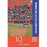 Florida Gators IQ: The Ultimate Test of True Fandom