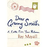 Dear Granny Smith: A Letter from Your Postmanby Roy Mayall