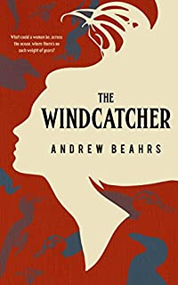 The Windcatcher by Andrew Beahrs ebook deal