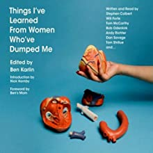 Dating a Stripper is A Recipe for Perspective: An Essay from Things I've Learned From Women Who've Dumped Me (       UNABRIDGED) by Patton Oswalt Narrated by Patton Oswalt