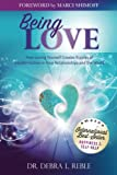 img - for Being Love: How Loving Yourself Creates Ripples of Transformation in Your Relationships and the World book / textbook / text book