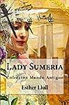 LADY SUMERIA: Colecci�n Mundo Antiguo