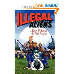 Illegal Aliens by Nick Pollotta, Phil Foglio and Chrysann Castro-Barker