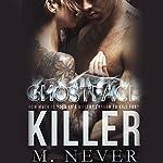 Ghostface Killer   M. Never