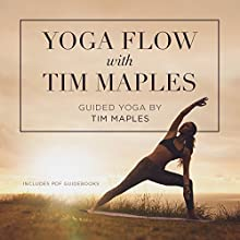 Yoga Flow with Tim Maples Speech by Tim Maples Narrated by Tim Maples