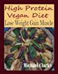 High Protein Vegan Diet: Lose Weight...