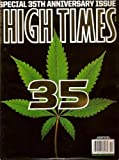 img - for High Times Magazine # 406 November 2009 (35th Special Anniversary Issue) book / textbook / text book