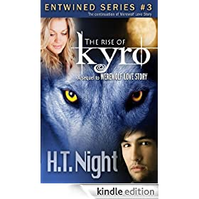 The Rise of Kyro (Entwined Series Book 3)