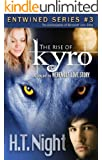 The Rise of Kyro (Entwined Book 3)