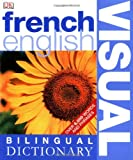 Book - French English Bilingual Visual Dictionary (DK Visual Dictionaries)