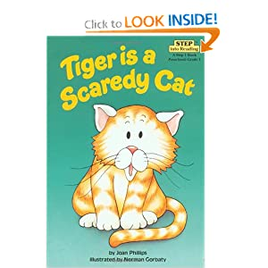 Tiger is a Scaredy Cat (Step into Reading, Step 1) by Joan Phillips and Norman Gorbaty
