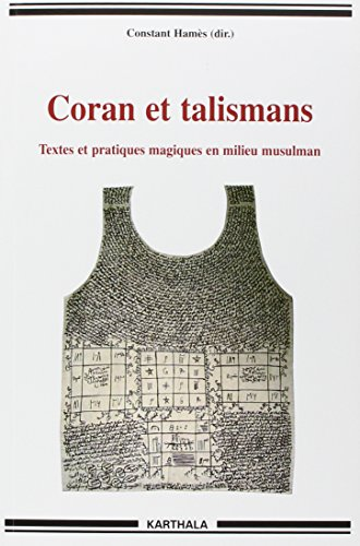 Coran et talismans (French Edition)