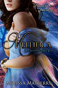 Mellifica: Devastating First Love by Melissa Mayberry ebook deal
