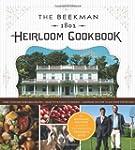 The Beekman 1802 Heirloom Cookbook: H...