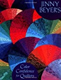 Jinny Beyer's Color Confidence For Quilters (0844226394) by Beyer, Jinny