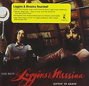 Best: Loggins & Messina - Sittin in Again