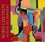 Boris Chetkov, Russian Modernist (0976694921) by Borovsky, Alexander