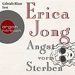 Angst vorm Sterben | Erica Jong