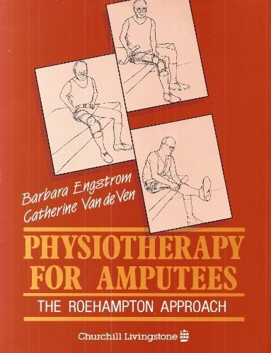 Physiotherapy for Amputees: Roehampton Approach