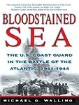 Bloodstained Sea: The U.S.Coast Guard...