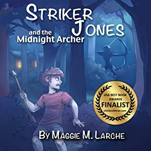 Striker Jones and the Midnight Archer Audiobook
