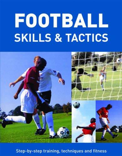 Football Skills and Tactics