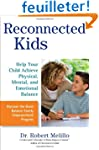 Reconnected Kids: Help Your Child Ach...