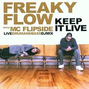 Freaky Flow: Keep It Live