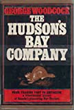 The Hudson's Bay Company (0027932605) by Woodcock, George
