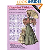 Victorian Fashions 1890-1905, Vol.II