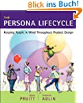 The Persona Lifecycle: Keeping People...