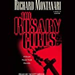 The Rosary Girls (       UNABRIDGED) by Richard Montanari Narrated by Scott Brick