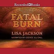 Fatal Burn  | [Lisa Jackson]
