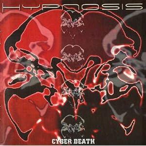 Hypnosis -  Cyber Death