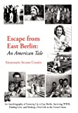 img - for Escape from East Berlin: An American Tale book / textbook / text book