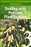 Dealing with Pest and Plant Disease (Creating Your Own Personal Garden!)