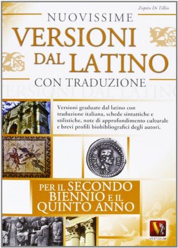 Nuovissime versioni dal latino con traduzione per il 2° biennio e 5° anno delle Scuole superiori PDF