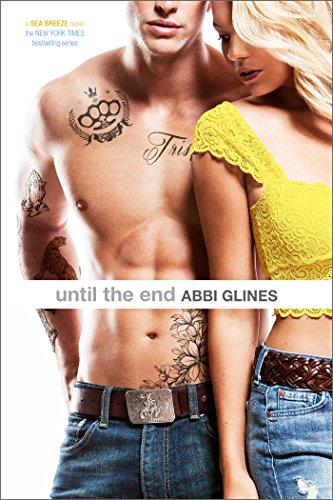 Abbi Glines - Until the End (Sea Breeze Book 9)