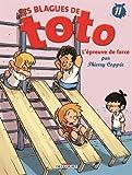 """Afficher """"Les Blagues de Toto n° 11 L'Epreuve de farce"""""""