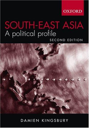 South-East Asia: A Political Profile