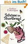 Sch�sse im Shortbread: Kriminalroman...