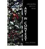 img - for Art in Context: Understanding Aesthetic Value (Paperback) - Common book / textbook / text book