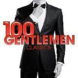 100 Gentlemen Classics