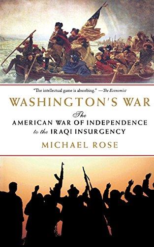 Washington's War: Insurgency Warfare from the American Revolution to Iraq