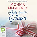 Hello from the Gillespies (       UNABRIDGED) by Monica McInerney Narrated by Ulli Birvé