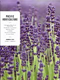 img - for Pacific Horticulture - Summer 2013, Volume 74, Number 03 - Supporting West Coast Pollinators - Old Roses of California - Beautiful Fruit - Lavender - Nature's Classroom - A Lively Feast book / textbook / text book