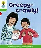Creepy-Crawly!. Roderick Hunt, Thelma Page
