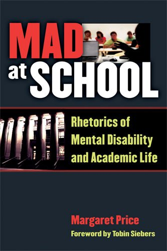 Mad at School: Rhetorics of Mental Disability and...