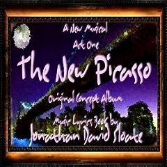 The New Picasso - The Musical - Act One (Original Concept Album Cast Recording)