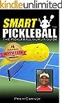 Smart Pickleball: The Pickleball Guru...